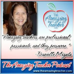 http://theamazingteacher.com/amazing-teacher-danielle-mizuta/