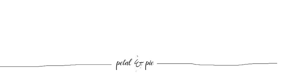 Petal & Pie