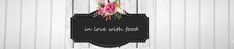 in love with food