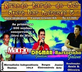 Dia 30 de Agosto tem Grande Tarde de Sol no Sport Bar na Comunidade Morcego 3 em Campo Grande