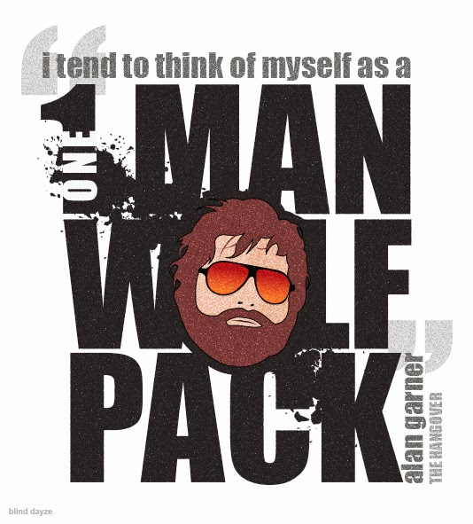 i tend to think of myself as a one man wolfpack