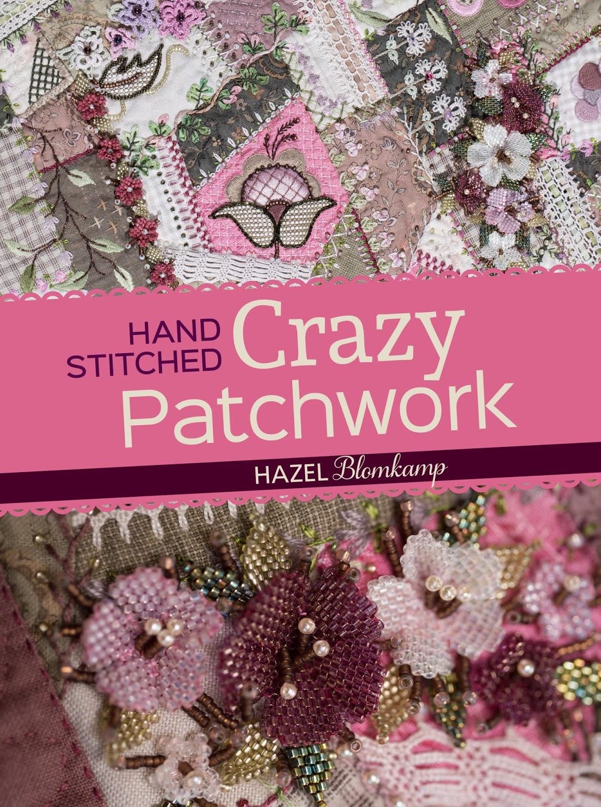 Hand-Stitched Crazy Patchwork by Hazel Blomkamp (2016, Paperback)