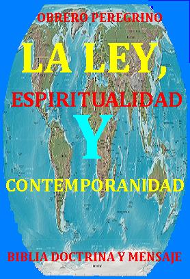 LA LEY, ESPÍRITUALIDAD Y CONTEMPORANIDAD