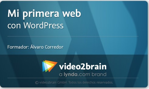 Curso Video2Brain Mi primera Web con WordPress