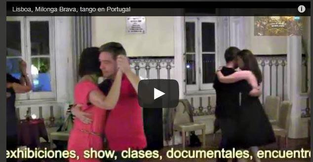 http://www.airesdemilonga.com/es/home/todos-los-videos/viewvideo/940/milongas-de-buenos-aires-y-el-mundo/lisboa-milonga-brava-tango-en-portugal
