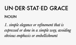 What is Understated Grace?