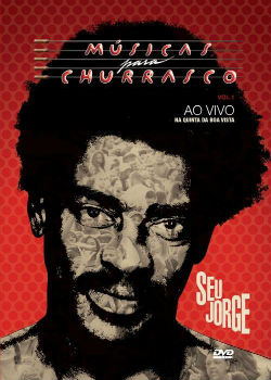 download Seu Jorge Musicas para Churrasco Vol 1 2012 Show