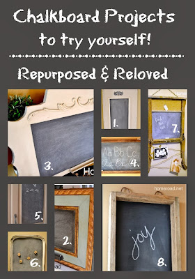 Repurposed chalkboard Roundup www.homeroad.net