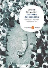 ERNESTO DE MARTINO - LA TERRA DEL RIMORSO - Contributo a una storia religiosa del Sud