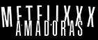 Metflixxx Amadoras - Os melhores vídeos amadores da internet