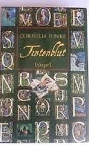 Novel Trilogi Tintenblut Inkspell by Cornelia Funke