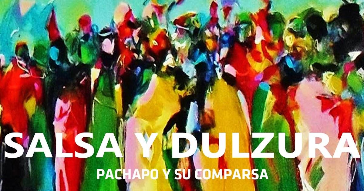 Pachapo Y Su Comparsa - Si Ma Chi Quier - Las Malas Lenguas
