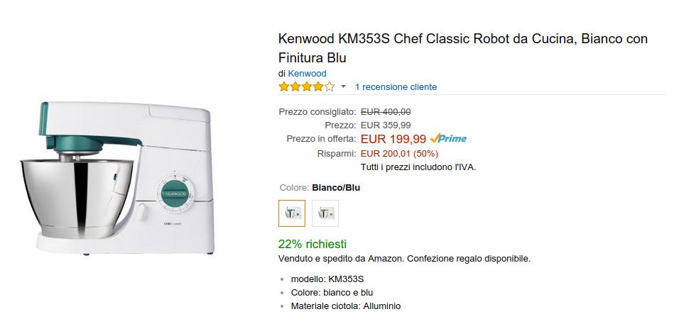 offerta a tempo su amazon robot da cucina kenwood passa da 399 euro a 199 euro per pochissimo tempo