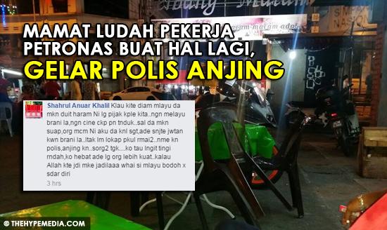 Lelaki Ludah Pekerja Petronas Baru2 Ini Buat Hal Lagi Gelar Polis Anjing