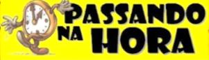 PASSANDO NA HORA