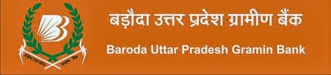 Baroda UP Gramin Bank Vacancy 2014 | Apply For 654 Post