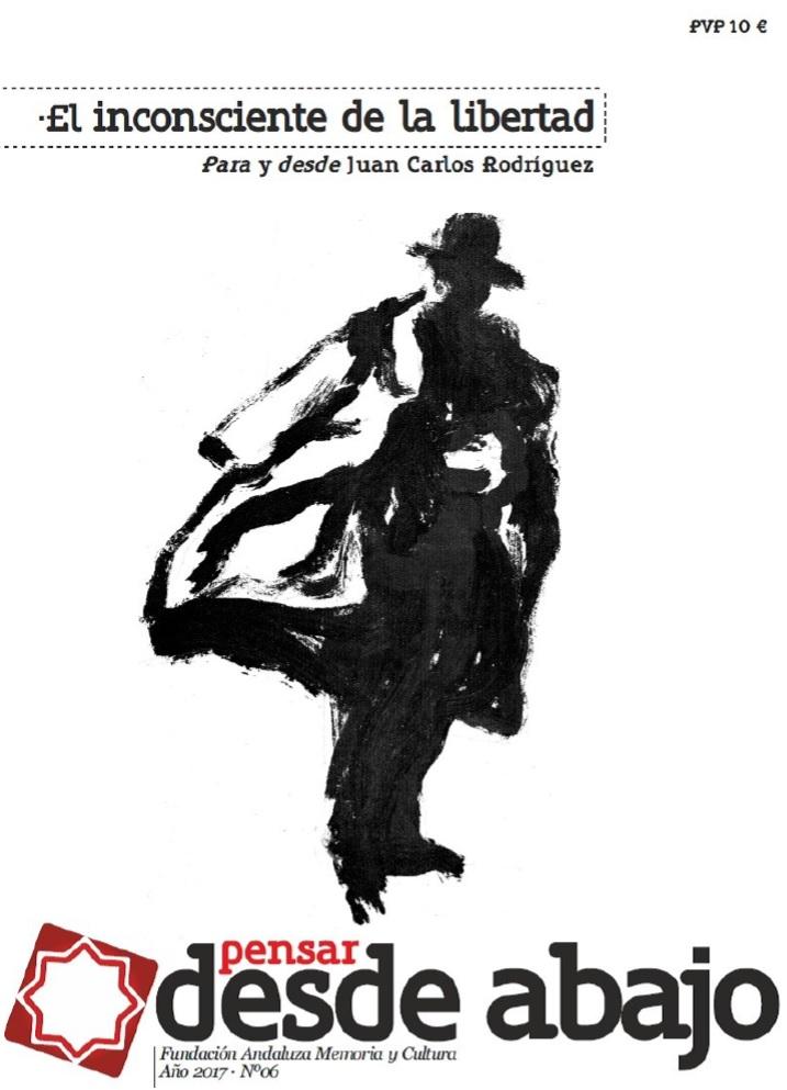 """La revista """"Pensar desde abajo"""" dedica un número a Juan Carlos Rodríguez"""