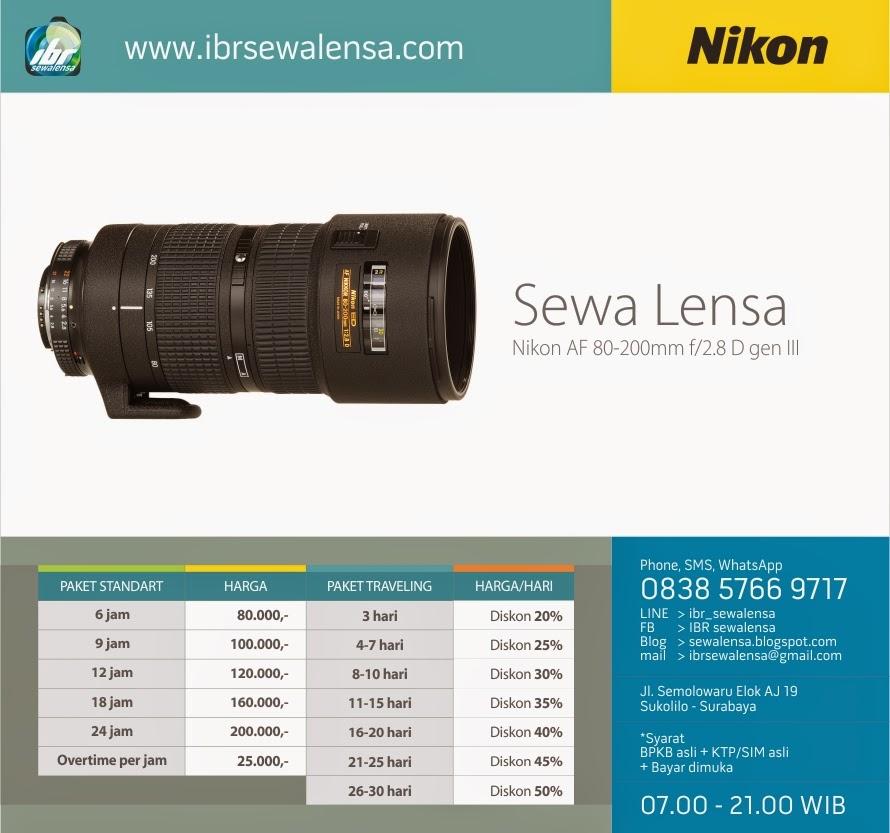Harga Sewa Lensa Nikon AF 80-200 f2.8 D gen III
