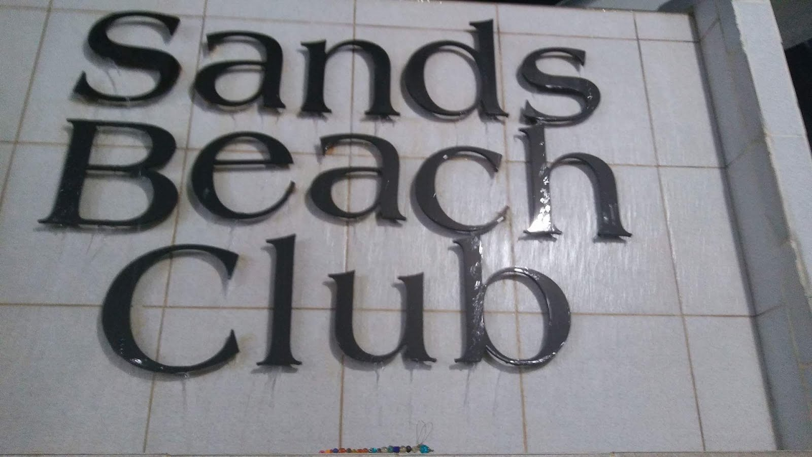 Sands Beach Club ... Tommy's last trip