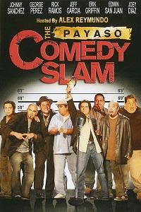 Watch The Payaso Comedy Slam Online Free in HD