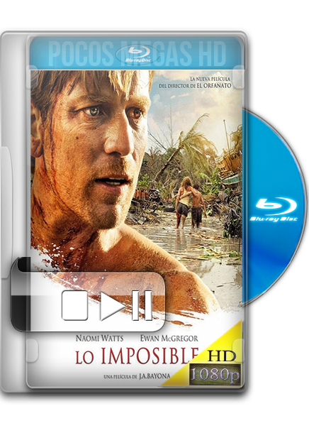 Lo Imposible (The Impossible) [2012] [BRRip] [1080p] [Audio Dual Latino/Ingles] [5.1]