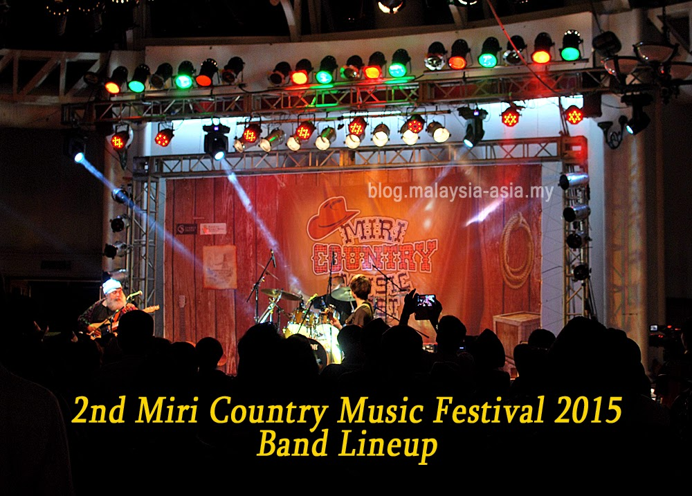 Miri Country Music Festival 2015 Performers Line Up