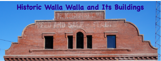 Historic Walla Walla and Its Buildings