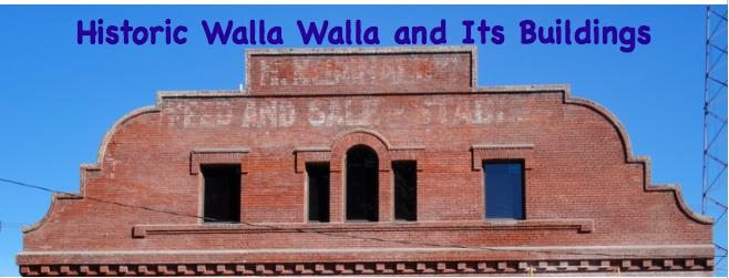 Historic Walla Walla and Its Buildings