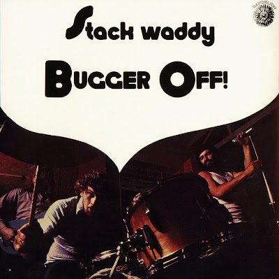 Stack Waddy - Bugger Off! - (1972 great uk heavy rock with outstanding vocals - Wave)