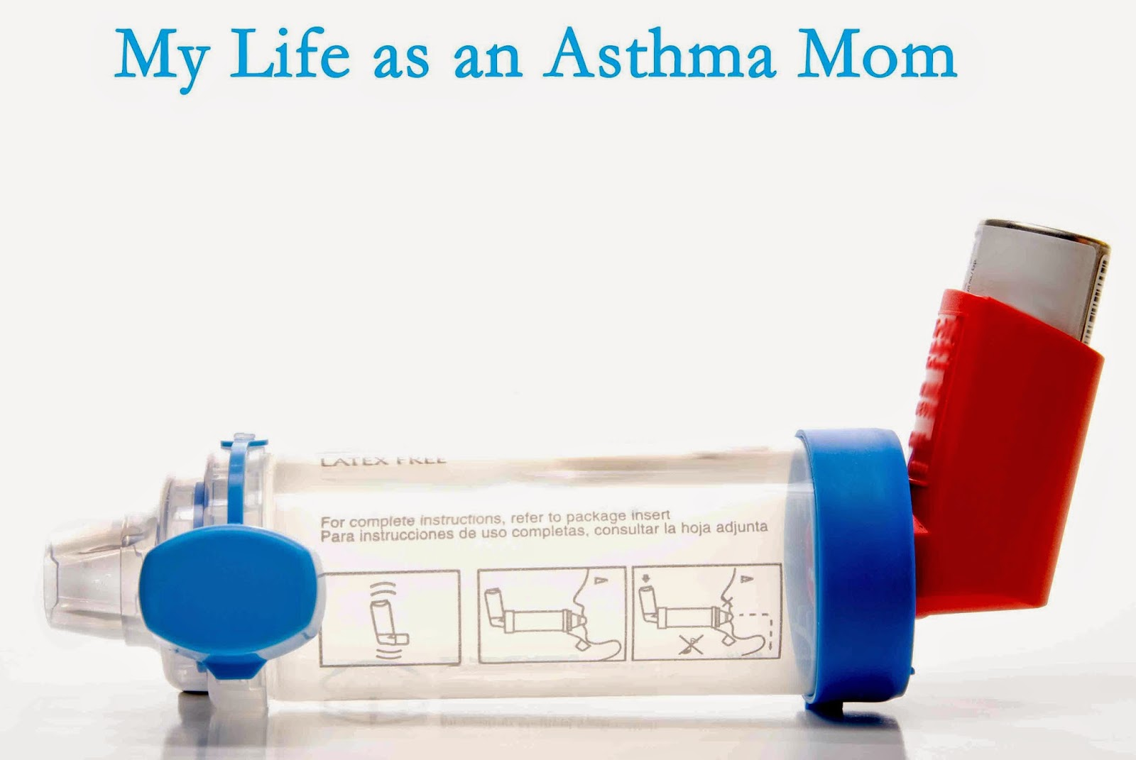 My life as an asthma mom may