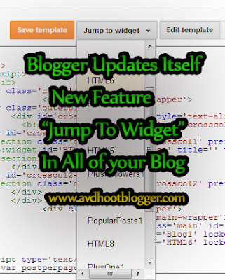 Blogger Introduces Jump To Widget Feature in all Blogs