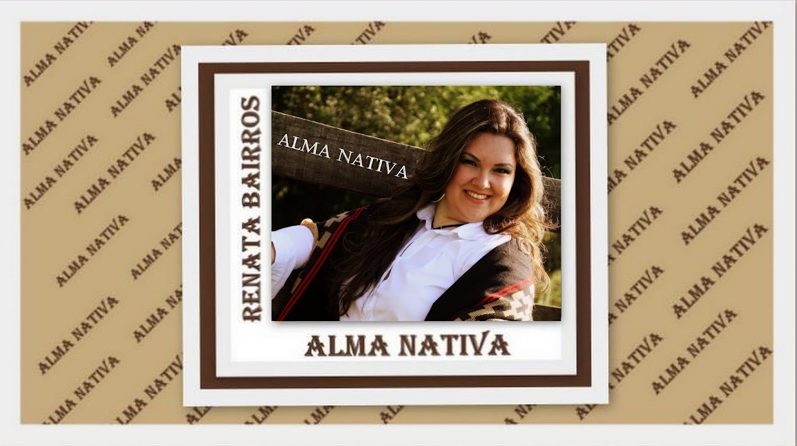 Renata Bairros - Alma Nativa