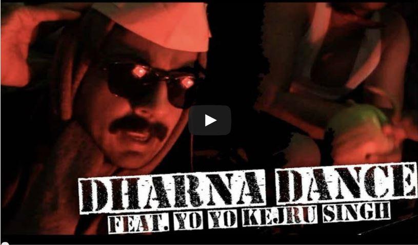 dharna dance yo yo kejru singh