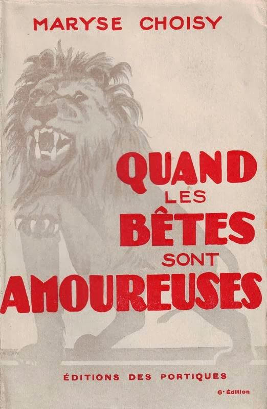 http://marysechoisy.blogspot.fr/2014/01/1931-quand-les-betes-sont-amoureuses.html