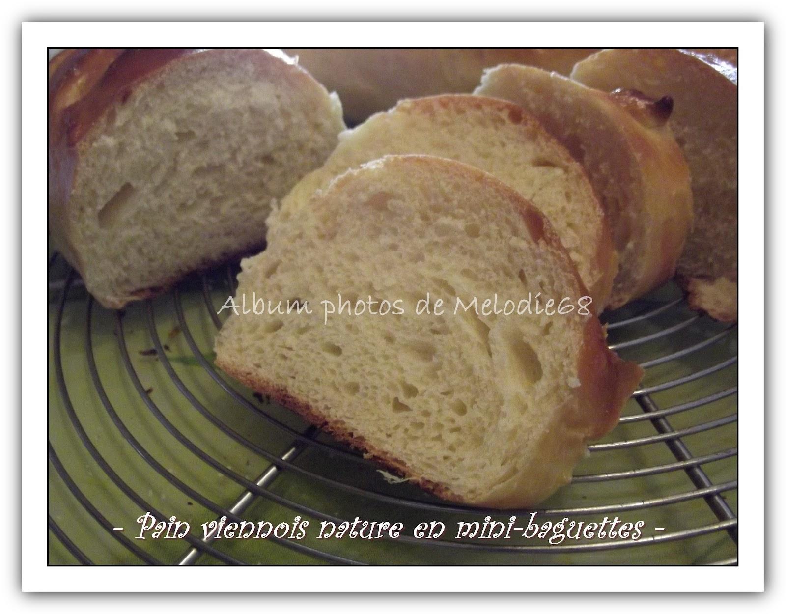 les gourmandises de melodie68 pain viennois en mini baguettes. Black Bedroom Furniture Sets. Home Design Ideas