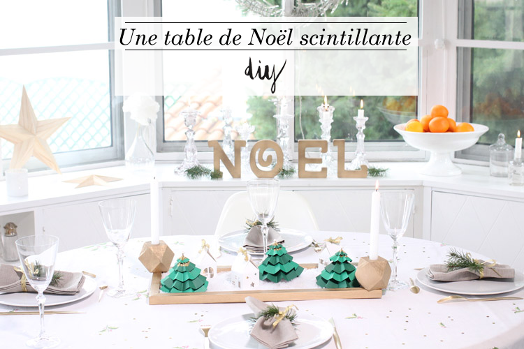 Decoration table noel diy - Belle table de noel ...