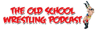 Old School Wrestling Podcast