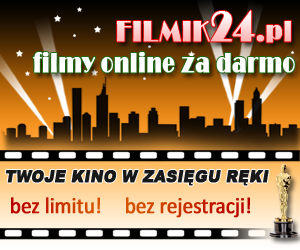 Darmowe filmy online bez limitu i bez rejestracji