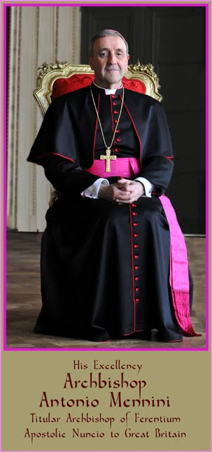His Excellency the Apostolic Nuncio to Great Britain.