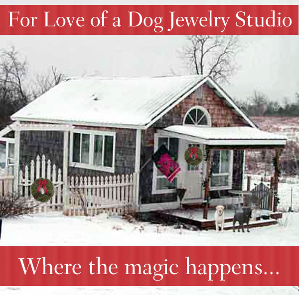 For Love of a Dog Jewelry Studio