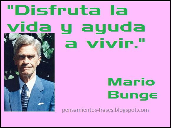 frases de Mario Bunge