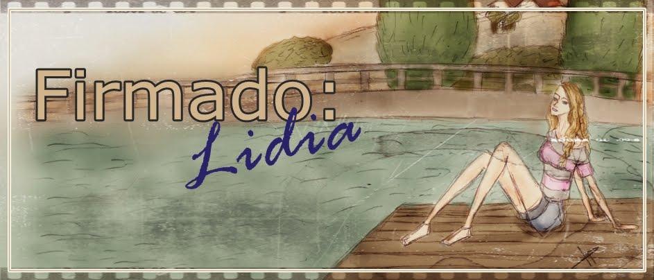 Firmado: Lidia