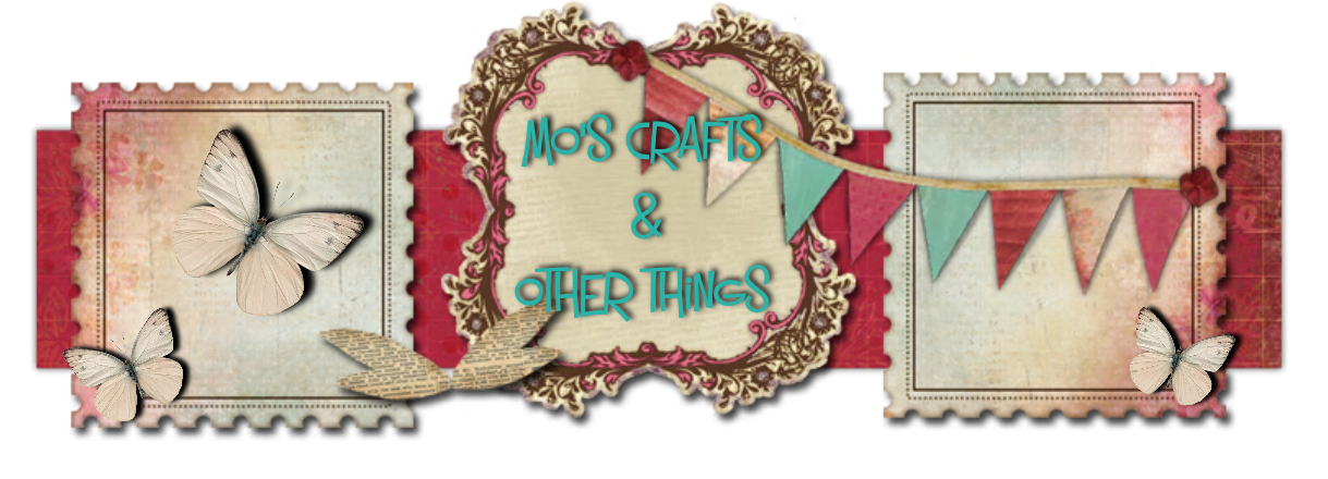 Mo's Crafts....And Other Things