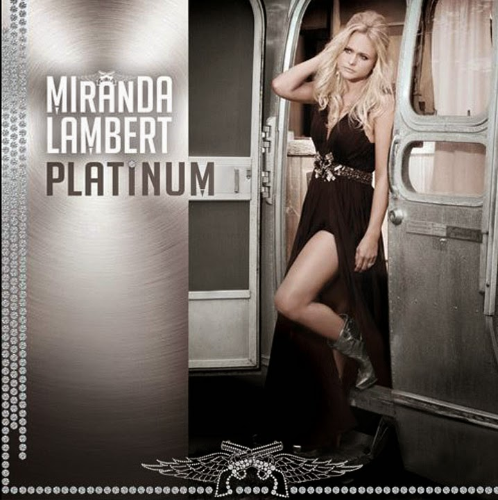 Miranda Lambert Platinum Tour Songs