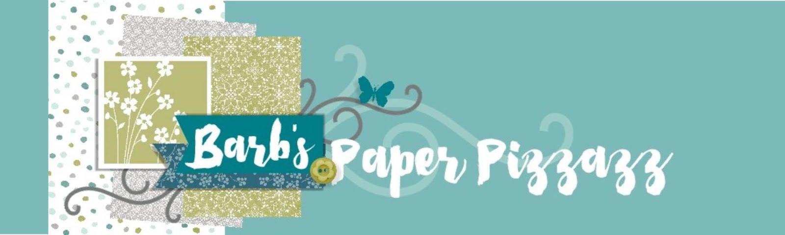 Barb's Paper Pizzazz