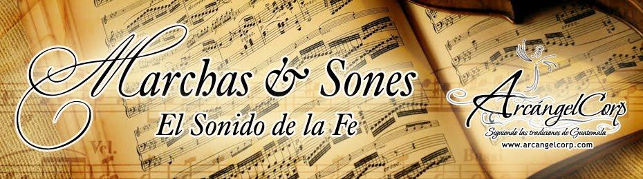 Marchas y Sones, El Sonido de la Fe