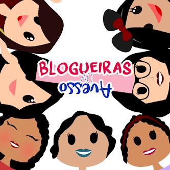 Blogueiras ao Avesso