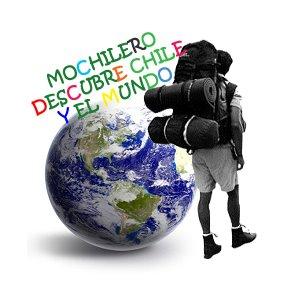 MOCHILERO DESCUBRE CHILE.... Y EL MUNDO