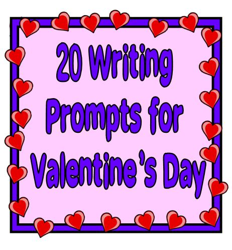 valentines day writing prompts Students will use this writing prompt to reflect on what love is, and then write a poem about love with a classmate level: k-2, 3-5 download writing prompt: love is.