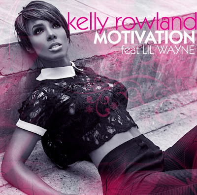 Kelly Rowland Ft. Lil' Wayne-Motivation (Lyrics & Official Music Video)
